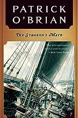 The Surgeon's Mate (Vol. Book 7)  (Aubrey/Maturin Novels) Kindle Edition