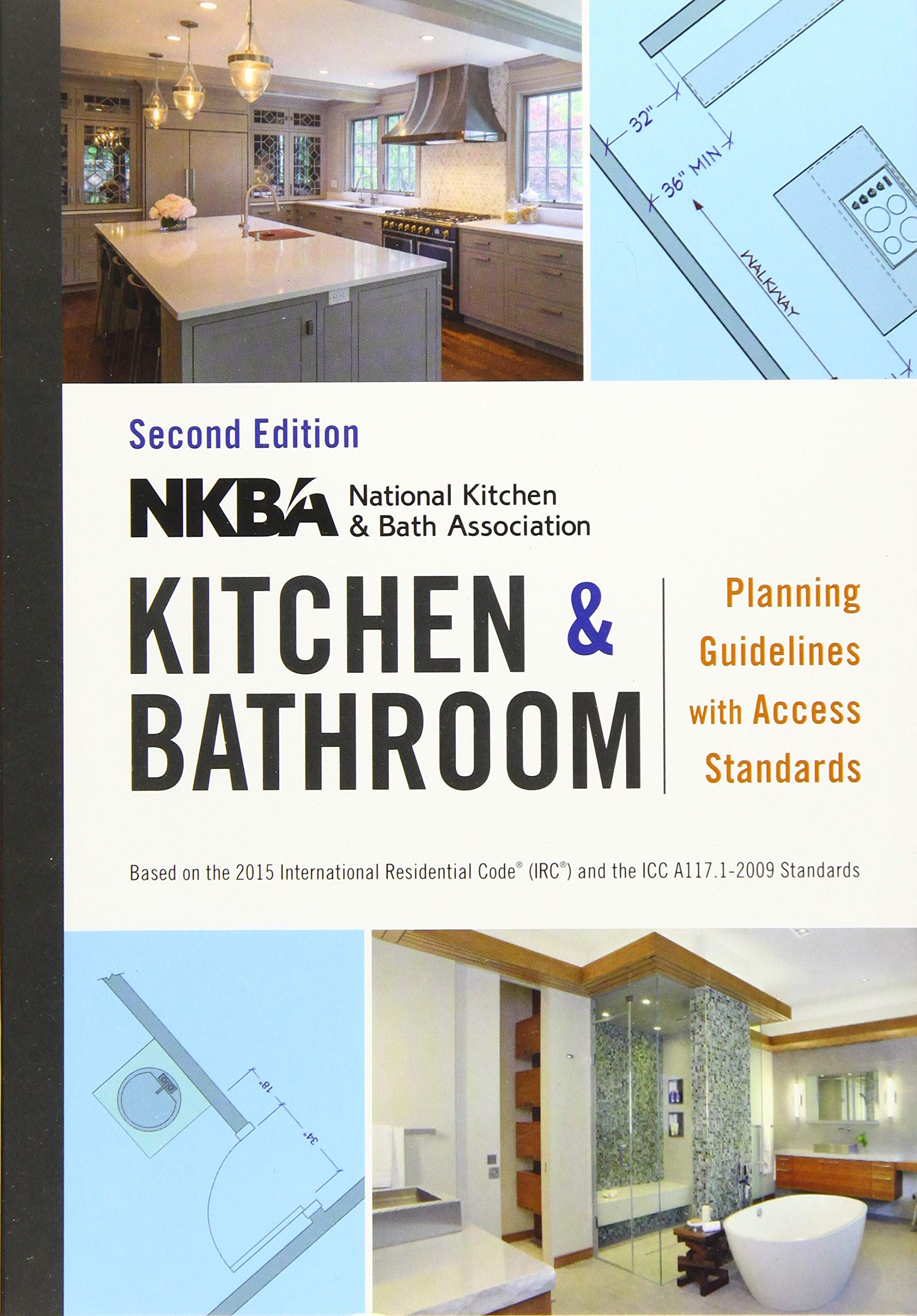 NKBA Kitchen and Bathroom Planning Guidelines with Access Standards  Spiral-bound – Jan 27 2016