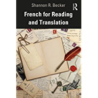 French for Reading and Translation (English Edition)