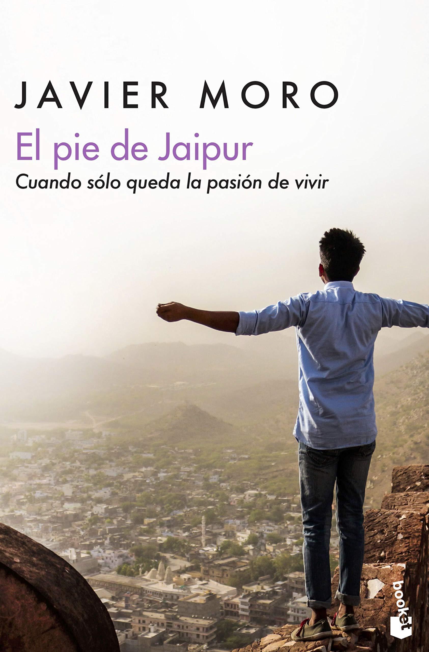 El pie de Jaipur: Cuando sólo queda la pasión de vivir: 3 ...