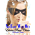NO EASY WAY OUT (Romantic Comedy)