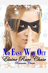 NO EASY WAY OUT (Romantic Comedy) Kindle Edition