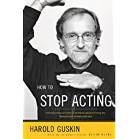 How to Stop Acting: A Renowned Acting Coach Shares His Revolutionary Approach to Landing Roles, Developing Them and…