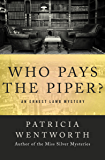 Who Pays the Piper? (The Ernest Lamb Mysteries Book 2)