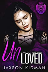 UNLoved (Bay Falls High Book 2) Kindle Edition