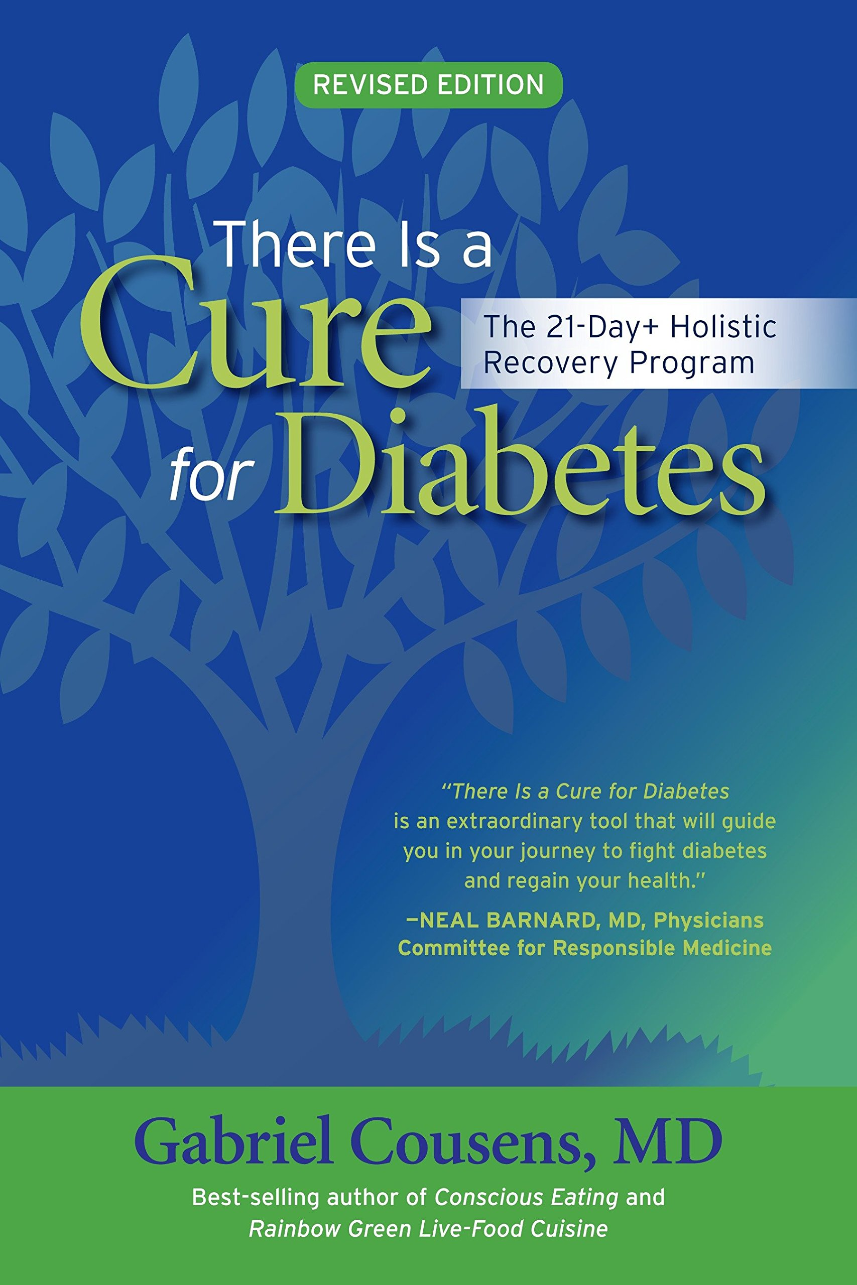 There Is a Cure for Diabetes, Revised Edition: The 21-Day+