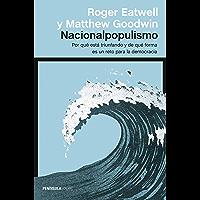 Nacionalpopulismo: Por qué está triunfando y de qué forma es un reto para la democracia