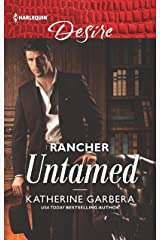 Rancher Untamed: A Sexy Western Contemporary Romance (Cole's Hill Bachelors Book 1) Kindle Edition