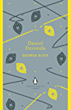 Daniel Deronda (The Penguin English Library)