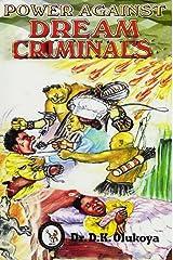 Power Against Dream Criminals Kindle Edition