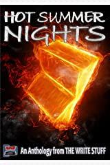 Hot Summer Nights: An Anthology from The Write Stuff Kindle Edition