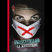 Smascheriamo le mascherine (Italian Edition) book cover