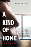 A Kind of Home (A Kind of Stories Book 4)
