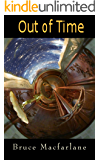 Out of Time (The Time Travel Diaries of James Urquhart and Elizabeth Bicester Book 1)