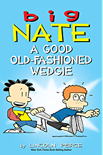 Amazon big nate whats a little noogie between friends big nate a good old fashioned wedgie fandeluxe Ebook collections