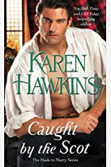 Caught by the Scot (Made to Marry Book 1) Kindle Edition
