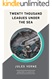 Twenty Thousand Leagues Under the Sea (AmazonClassics Edition)