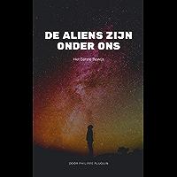 De Aliens zijn onder ons: Het Eerste Bewijs