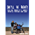 She'll be right!: Tales and thoughts of a woman's motorcycle adventure Down Under