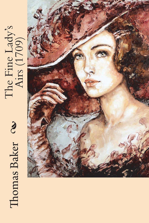 The Fine Lady's Airs (1709) pdf epub