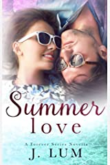 Summer Love (A Forever Series Novella) Kindle Edition