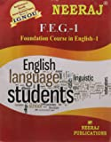 FEG1-Foundation Course in English-1 (IGNOU help book for FEG-1 in English Medium)