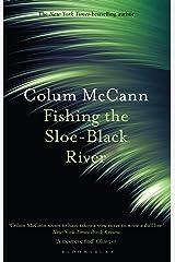 Fishing the Sloe-Black River Kindle Edition
