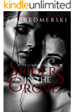 Spiders in the Grove (In The Company of Killers Book 7)