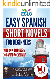 Easy Spanish Short Novels for Beginners With 60+ Exercises & 200-Word Vocabulary (