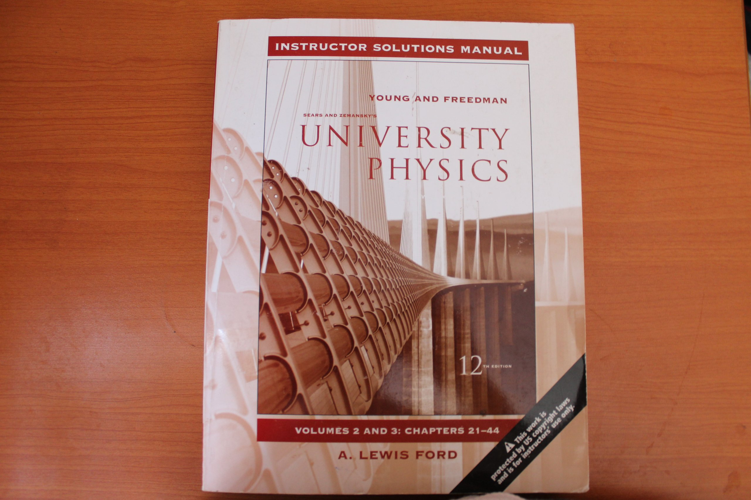 University Physics Instructor Solutions Manual Vol. 2 & 3, Chapters 21-44  (2 & 3): A. Lewis Ford, Sears & Zemansky, Young & Freedman: 9780321492104:  ...
