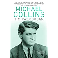 Michael Collins: A Biography