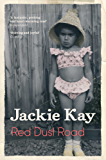 Red Dust Road: Picador Classic
