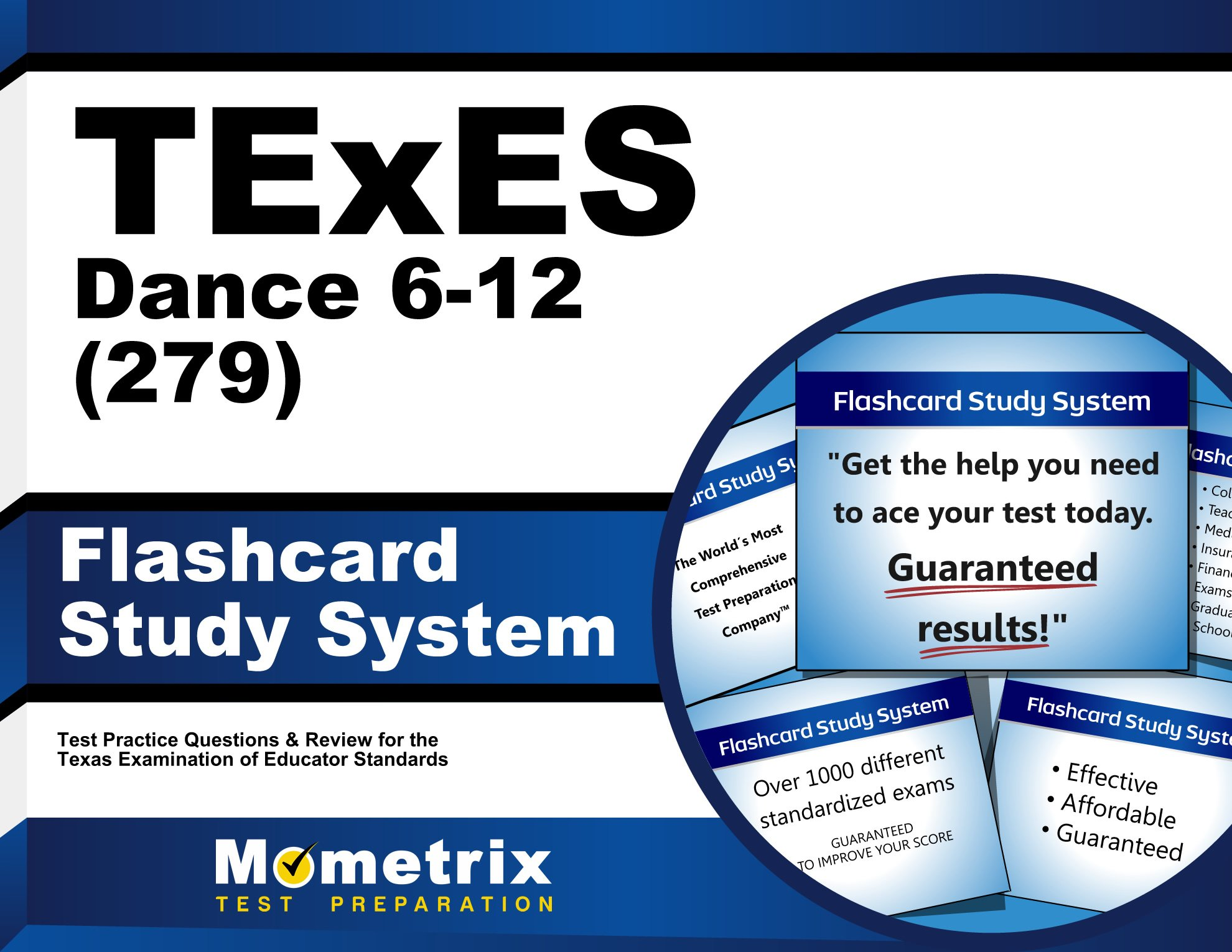 Download TExES Dance 6-12 (279) Flashcard Study System: TExES Test Practice Questions & Review for the Texas Examinations of Educator Standards (Cards) pdf epub