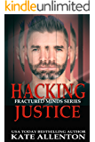 Hacking Justice (Fractured Minds Series Book 5)