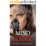 Mind Bender: A gripping psychological thriller (The Adam Stanley Thriller Series Book 3)