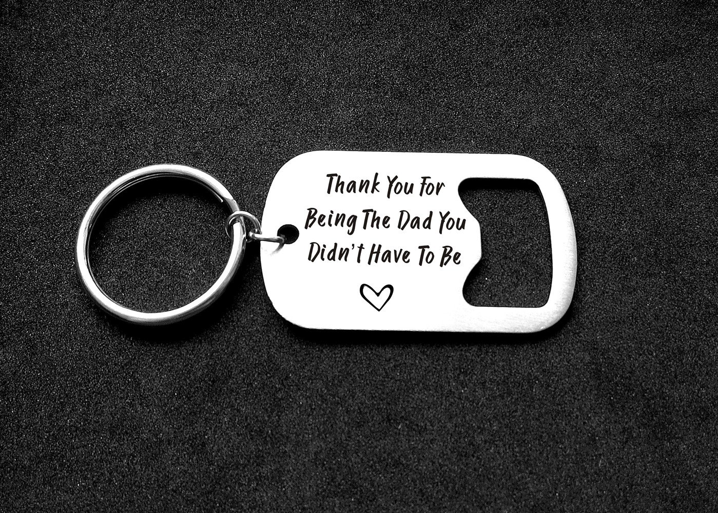 Step Dad Gifts Thank You For Being The Dad You Didn't Have To Be Bottle Opener Keychain Stepfather Keychain Father in Law Gifts