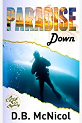 Paradise Down : Hawaii, Paradise at a Price...desire, drama, death (C'Mon Inn Mystery Series Book 1) Kindle Edition