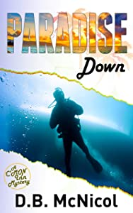 Paradise Down : Hawaii, Paradise at a Price...desire, drama, death (C'Mon Inn Mystery Series Book 1)