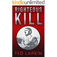 Righteous Kill: An edge-of-your-seat WW2 military thriller