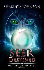 Dark Indiscretions: Seer Destined (Dark Indiscretions Series Book 3)