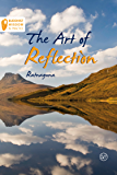 The Art of Reflection (Buddhist Wisdom in Practice)