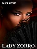 Lady Zorro: Erotische Geschichte