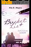 Bucket List: Zurück ins Leben