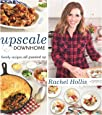 Upscale Downhome: Family Recipes, All Gussied Up
