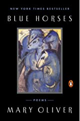 Blue Horses: Poems Kindle Edition