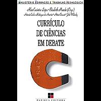 Currículo de ciências em debate (Magistério: Formação e trabalho pedagógico)