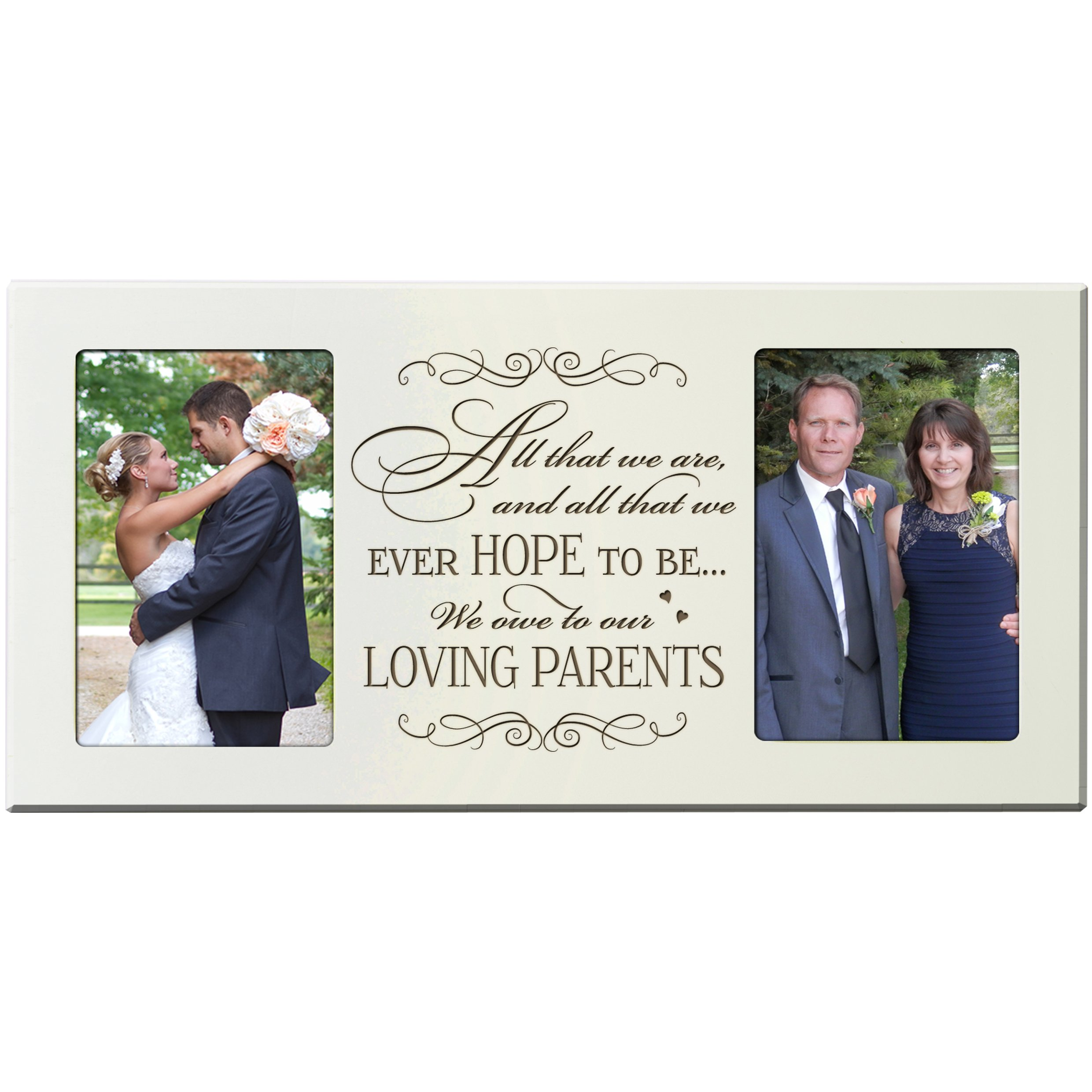 LifeSong Milestones Parent Wedding Gift Photo Frame for parents, Mom and Dad thank-you gift 16'' l x 8'' h holds 2 4x6 photos Exclusively from (Ivory)