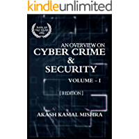 An Overview On Cyber Crime & Security, Volume - I [II - Edition]
