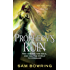 Prophecy's Ruin (Broken Well Trilogy Book 1)