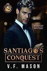 Santiago's Conquest Kindle Edition